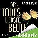 Des Todes liebste Beute Hörbuch von Karen Rose Gesprochen von: Gabriele Blum