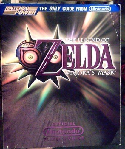 Guide Major Strategy - The Legend of Zelda: Majora's Mask--Official Nintendo Player's Guide