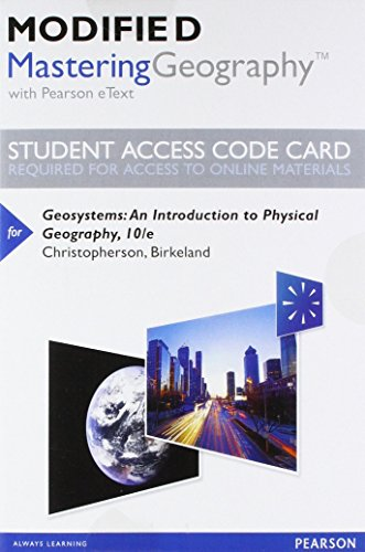 Modified Mastering Geography with Pearson eText -- Standalone Access Card -- for Geosystems: An Introduction to Physical
