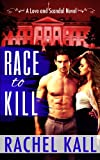 Race to Kill (Love and Scandal Book 1)