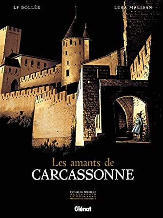 Les Amants de Carcassonne (Coédition Glénat & Les Éditions du Patrimoine) (French Edition) eBook: Bollée, LF, Malisan, Luca: Amazon.es: Tienda Kindle