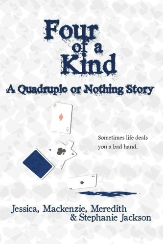 Four of a Kind: Quadruple or Nothing (Volume 2)