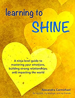 Learning to Shine: A ninja-level guide to mastering your ...