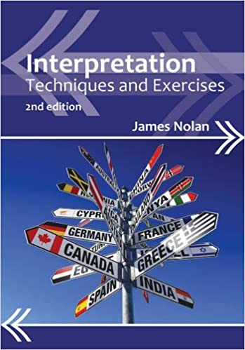 Book Interpretation: Techniques and Exercises (Professional Interpreting in the Real World) by James Nolan (2012-10-09)