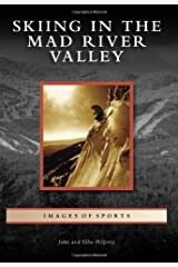 Skiing in the Mad River Valley (Images of Sports) Paperback