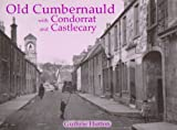 Old Cumbernauld with Condorrat and Castlecary