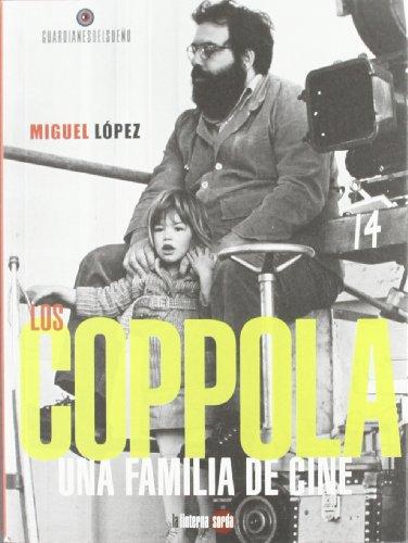 Descargar Libro Coppola, Los - Una Familia De Cine Miguel Lopez