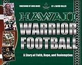 Hawaii Warrior Football, J. David Miller, 1573062820