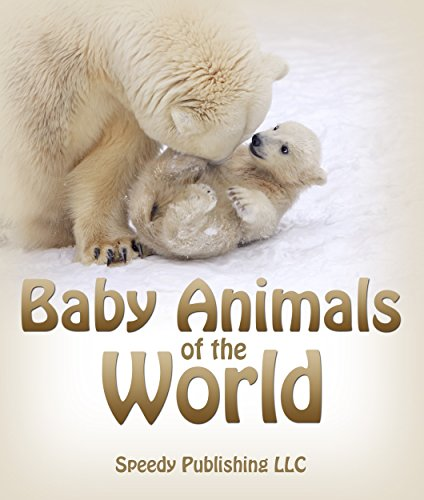 Pdf Teen Baby Animals Of The World: Picture Books For Children