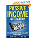 Passive Income Automation: A Hacker's Guide to Earning $10k/month Using Wordpress