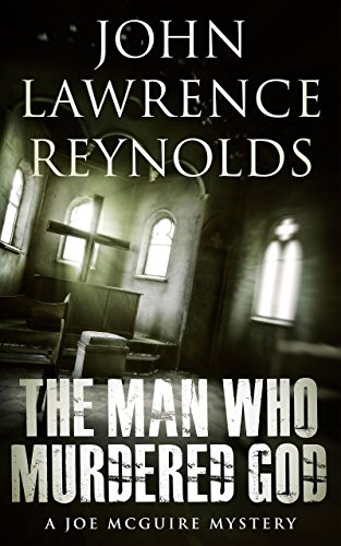The Man Who Murdered God: Joe McGuire Mystery Series cover