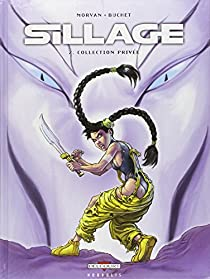 Sillage, Tome 2 : Collection privée par Morvan