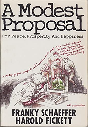 A Modest Proposal For Peace Prosperity And Happiness Frank