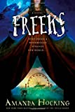 Freeks: A Novel