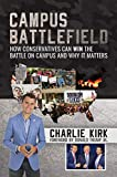 Campus Battlefield: How Conservatives Can WIN the