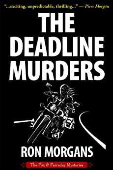 The Deadline Murders (The Fox & Farraday Mysteries Book 1) by [Morgans, Ron]