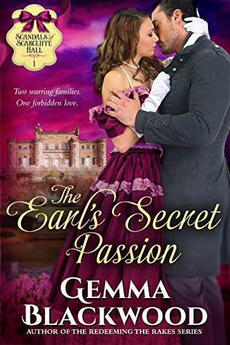 Pdf Religion The Earl's Secret Passion (Scandals of Scarcliffe Hall Book 1)