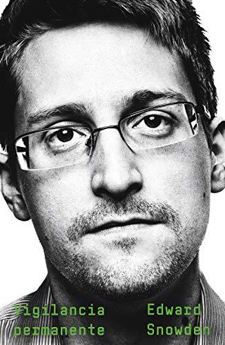 Vigilancia permanente (No Ficción) por Edward Snowden,Cruz Santaella, Esther