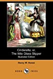 img - for Cinderella; Or, the Little Glass Slipper (Illustrated Edition) (Dodo Press) book / textbook / text book