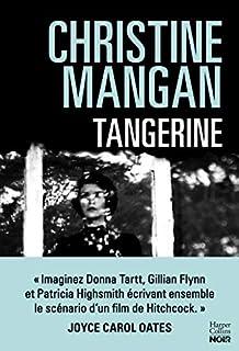 Tangerine, Mangan, Christine