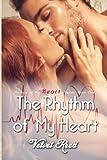 The Rhythm of My Heart, Velvet Reed, 1500438677