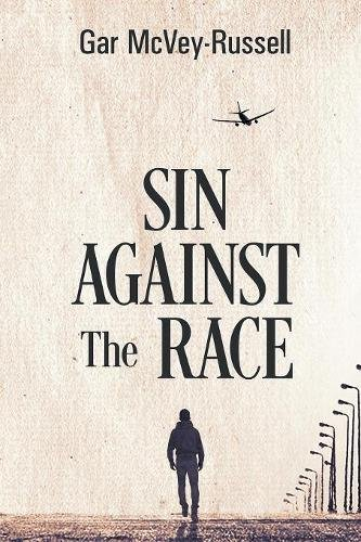 Sin Against the Race pdf