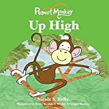 img - for Peanut Monkey Up High book / textbook / text book