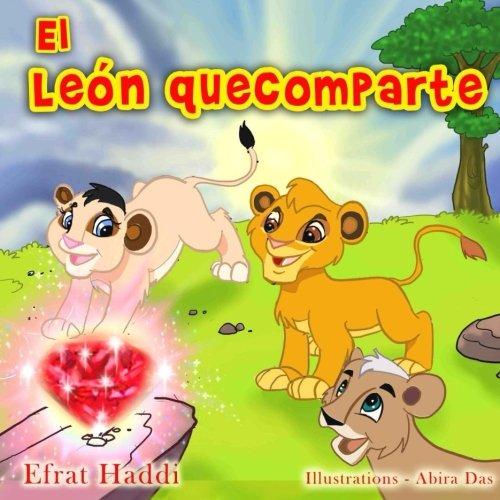 El leon que comparte (Habilidades sociales para la colección de niños) (Volume 9) (Spanish Edition) pdf