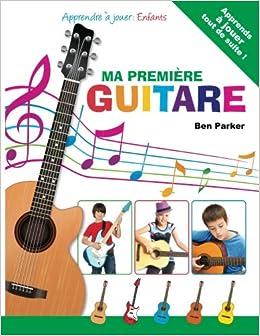 ma premire guitare apprendre jouer enfants french edition