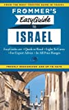 Frommer s EasyGuide to Israel (Easy Guides)