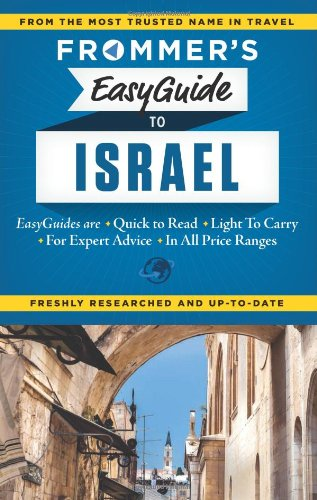 Frommer's EasyGuide to Israel (Easy Guides)