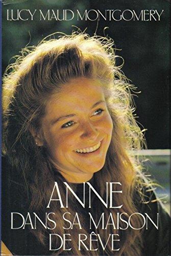 Anne dans sa maison de rêve - The Grenne