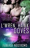 L'Wren, Hawk and the Doves