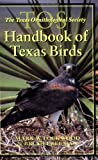 The TOS Handbook of Texas Birds, Brush Freeman and Mark W. Lockwood, 1585442844