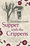Supper with the Crippens, David James Smith, 0752877720