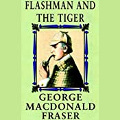 Flashman and the Tiger | George MacDonald Fraser
