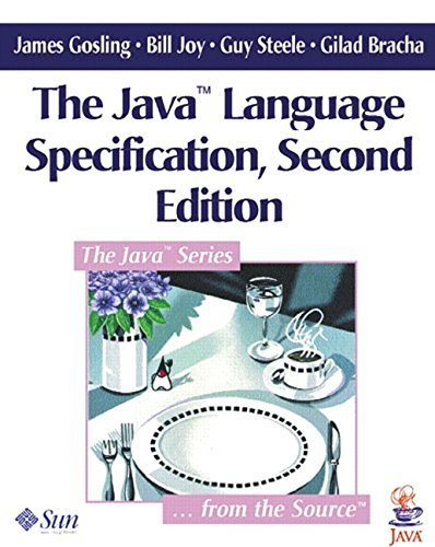 Java Language Specification (2nd Edition) 2nd edition by Gosling, James, Joy, Bill, Steele Jr., Guy L., Bracha, Gilad (2000) Paperback