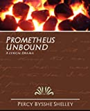 Prometheus Unbound, Percy Bysshe Shelley, 1594625891