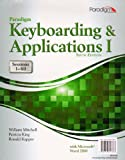 Paradigm Keyboarding and Applications I, William Mitchell, Patricia King, Ronald Kapper, 0763847887