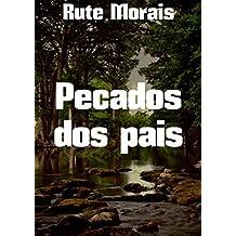 Pecados dos pais (Portuguese Edition)
