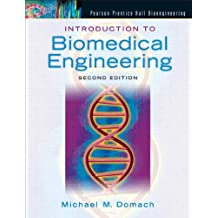 Introduction to Biomedical Engineering (2nd Edition)