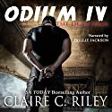 Odium IV: The Dead Saga Audiobook by Claire C. Riley Narrated by Hollie Jackson