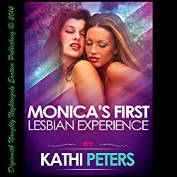 Monica's First Lesbian Experience
