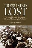 Presumed Lost, Stephen L. Moore, 1591145309