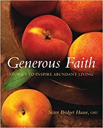 Generous Faith: Stories to Inspire Abundant Living