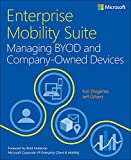 Enterprise Mobility Suite Managing BYOD and