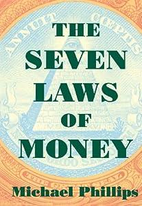 The Seven Laws of Money (Shambhala Pocket Classics) by Michael Phillips (1996-12-17)