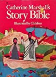 Catherine Marshall's Story Bible, Catherine Marshall, 0380699613