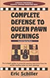Complete Defense to Queen Pawn Openings, Eric Schiller, 0940685809
