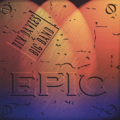 Epic by Tim Davies Big Band on Amazon Music - Amazon.com